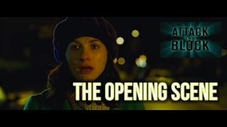 The opening scene from Attack the Block (2011). Uploaded purely for educational purposes as part of the new WJEC Film Studies ...