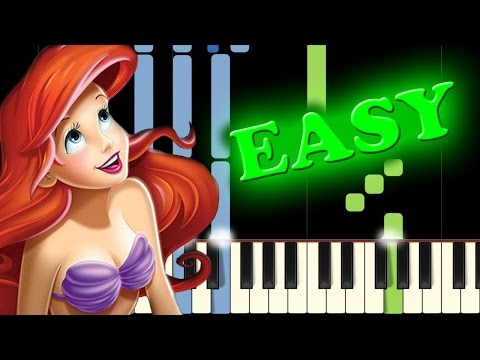 THE LITTLE MERMAID - PART OF YOUR WORLD - Easy Piano Tutorial