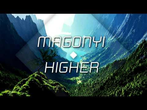 ► Magonyi L ◄ Higher