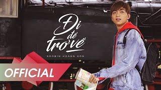 ĐI ĐỂ TRỞ VỀ | SOOBIN HOÀNG SƠN x BITI'S HUNTER | OFFICIAL MUSIC VIDEO