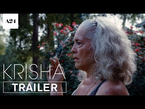 Krisha | Official Trailer HD | A24