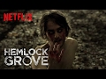 Hemlock Grove | Behind the Scenes - It Hurts So Good | Netflix