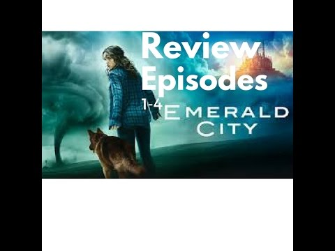 Emerald City Episodes 1-4 Review/Theories
