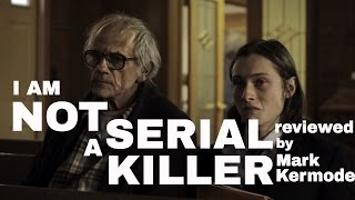 Nonton I Am Not A Serial Killer Reviewed By Mark Kermode Film Subtitle Indonesia Streaming Movie Download