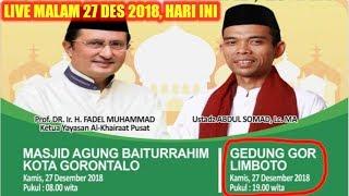 Video LIVE MALAM 27 DESEMBER 2018! Ustadz Abdul Somad Tabligh Akbar Di Gedung GOR Limboto Kota Gorontalo MP3, 3GP, MP4, WEBM, AVI, FLV Maret 2019