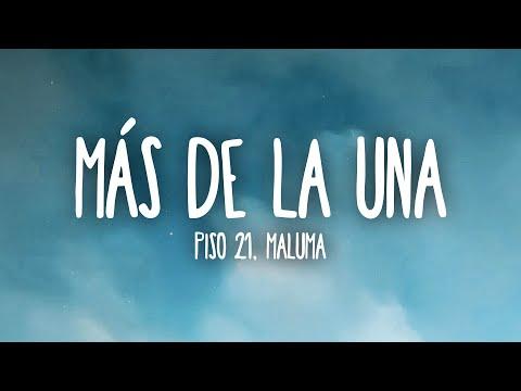 Piso 21 & Maluma - Más De La Una (Letra/Lyrics)