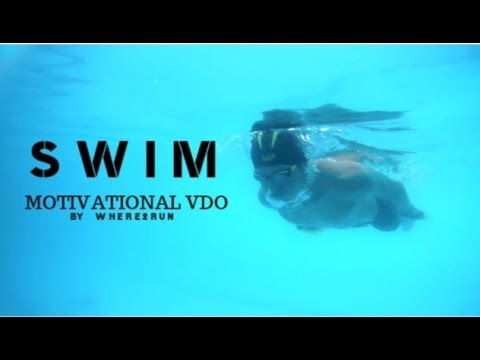 SWIM Motivational VDO By Where2RUN