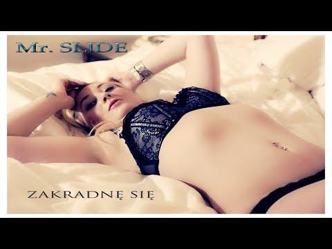 Mr. Slide - Zakradnę się