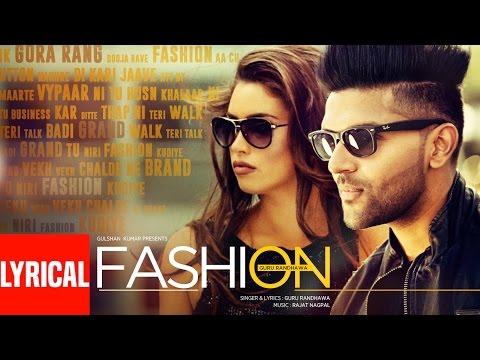 Guru Randhawa: FASHION Lyrical Video Song | Latest