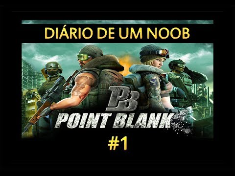 Point Blank - Diario de um Noob #1