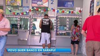 Moradores de Sarapuí sofrem sem agência bancária