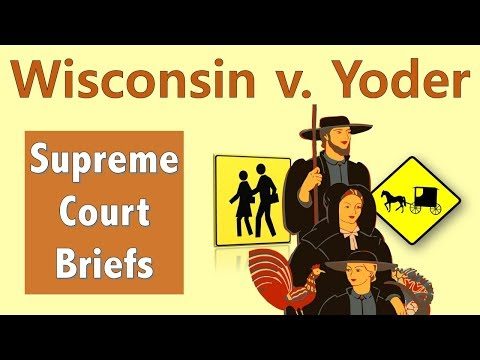 Can Your Religion Get You Out Of School? | Wisconsin V. Yoder