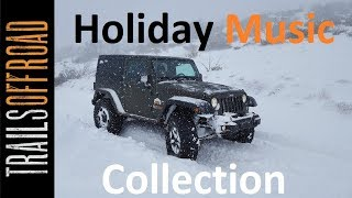 Holiday Music Video -  Off-Road Carols for the Holidays From TrailsOffroad