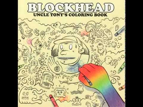 Blockhead - Uncle Tony's Coloring Book [Full Album]
