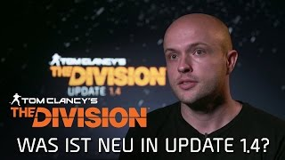 The Division - Update v1.4 Video