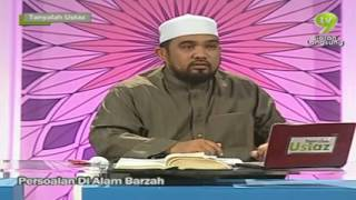 Tanyalah Ustaz - Persoalan Di Alam Barzakh Ustaz Haslin Baharin (ustaz bollywood)