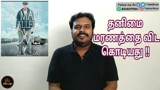 A Man Called Ove (2015) Sweden Drama Movie Review in Tamil by Filmi craft