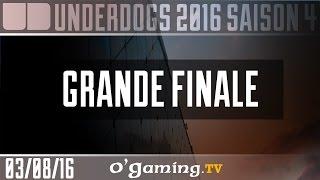 Grande finale - Underdogs 2016 S4 - Playoffs