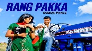 Rang Pakka Roshan Prince (Full Song) | The Heart Hacker
