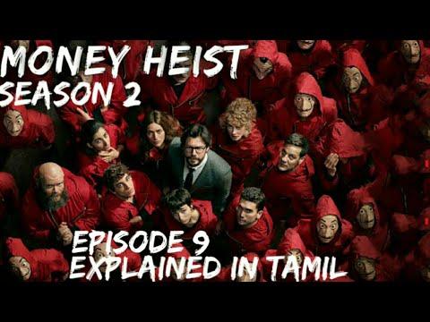 MONEY HEIST | SEASON 2 | EPISODE 9 I EXPLAINED IN TAMIL...