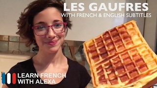 Satie is making delicious waffles! Check the French/English captions to help you with your French learning. Enjoy, bisou bisou xx Why not test your French level with our partner Kwiziq: https://kwiziq.learnfrenchwithalexa.com/TAKE YOUR FRENCH TO THE NEXT LEVELMy Website ► https://learnfrenchwithalexa.comMy YouTube ► http://learnfren.ch/YouTubeLFWAMy Blog ► https://learnfrenchwithalexa.com/blogSupport me on Patreon ► https://patreon.com/frenchTest Yourself ► https://kwiziq.learnfrenchwithalexa.comMy Soundcloud ► https://soundcloud.com/learnfrenchwithalexa----------------------------------------------GET SOCIAL WITH ALEXA AND HER STUDENTSYouTube ► http://learnfren.ch/YouTubeLFWAFacebook ► http://learnfren.ch/faceLFWATwitter ► http://learnfren.ch/twitLFWALinkedIn ► http://learnfren.ch/linkedinLFWANewsletter ► http://learnfren.ch/newsletterLFWAGoogle+ ► http://learnfren.ch/plusLFWA----------------------------------------------LEARN FRENCH WITH ALEXA T-SHIRTST-Shirts ► http://learnfren.ch/tshirtsLFWA----------------------------------------------MORE ABOUT LEARN FRENCH WITH ALEXA'S 'HOW TO SPEAK' FRENCH VIDEO LESSONSAlexa Polidoro a real French teacher with many years' experience of teaching French to adults and children at all levels. People from all over the world enjoy learning how to speak French with Alexa's popular online video and audio French lessons. They're fun, friendly and stress-free! It's like she's actually sitting there with you, helping you along... Your very own personal French tutor.Please Like, Share and Subscribe if you enjoyed this video. Merci et Bisou Bisou xx----------------------------------------------Ready to take your French to the next level? Visit ► https://learnfrenchwithalexa.com to try out Alexa's popular French courses.