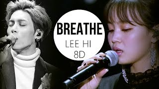 LEE HI (이하이) - BREATHE (한숨) [8D USE HEADPHONE] 🎧