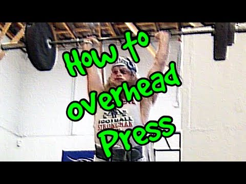 Overhead - Perform the Overhead Press without lower back/shoulder pain.