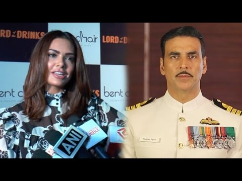 Esha Gupta REACTS On Co-Star Akshay Kumar's Nation