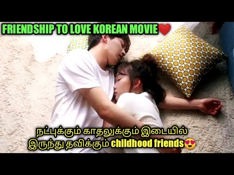 When childhood friends fall in love |  Talky Tamil | Korean romantic movie explained in tamil |