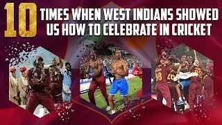 10 Times when West Indians Showed us how to Celebrate in Cricket