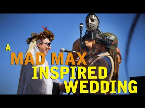 Love and Marriage, Mad Max Style