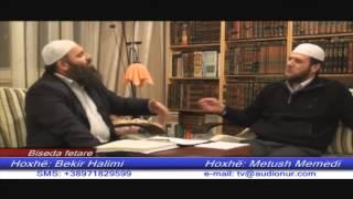 Sportisti, Namazi dhe Agjërimi - Hoxhë Bekir Halimi dhe Hoxhë Metush Memedi