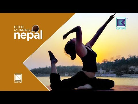 (International Day of Yoga | Lila Lamichhane | Yoga Instructor | Good Morning Nepal - 21 June 2018 - Duration: 30 minutes.)