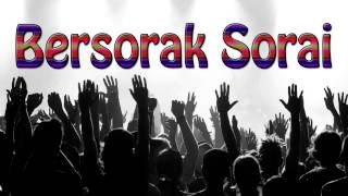 Lagu Rohani Kristen - Bersorak Sorai