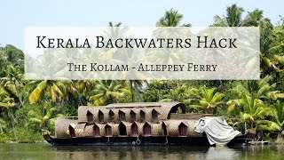 Kollam India  city photos gallery : Cheap Kerala Backwaters Tour Hack: Kollam to Alleppey Ferry, India