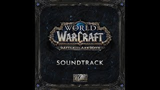 Battle for Azeroth - Complete Official Soundtrack