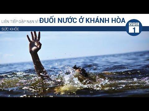 Liên tiếp gặp nạn vì đuối nước ở Khánh Hòa | VTC1 - Thời lượng: 2 phút, 3 giây.