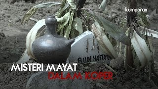 Download Video Misteri Mayat Dalam Koper | Special Content MP3 3GP MP4
