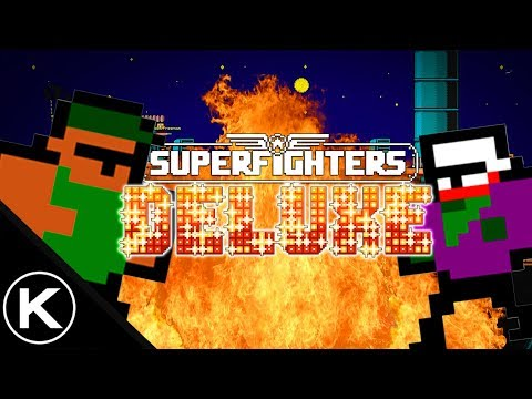 Epic EXPLOSIVE Battles!  (Superfighters Deluxe Funny Moments With Friends)