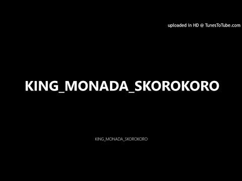 KING MONADA-SKOROKORO