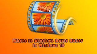 Nonton Where Is Windows Movie Maker In Windows 10 Film Subtitle Indonesia Streaming Movie Download