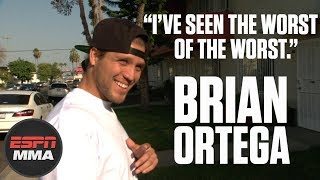Video You don't know Brian Ortega: All access with the UFC featherweight | ESPN MMA MP3, 3GP, MP4, WEBM, AVI, FLV Desember 2018