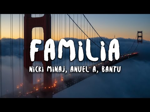 Nicki Minaj, Anuel Aa, Bantu - Familia (lyrics) (spider-man: Into The Spider-verse)