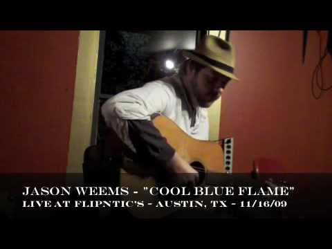 Jason Weems -Cool Blue Flame