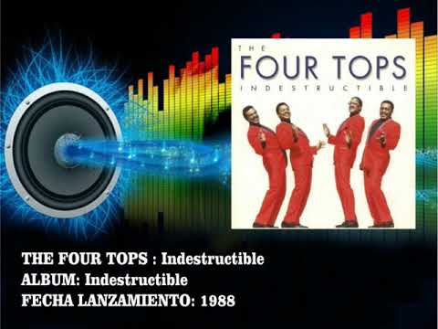 The Four Tops - Indestructible  (Radio Version)
