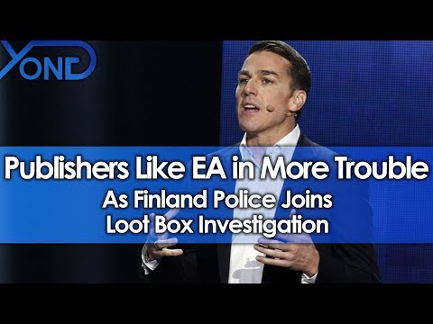 Publishers Like EA in More Trouble as Finland Police Joins Loot Box Investigation
