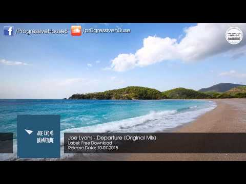 Joe Lyons - Departure (Original Mix) [Free Download]