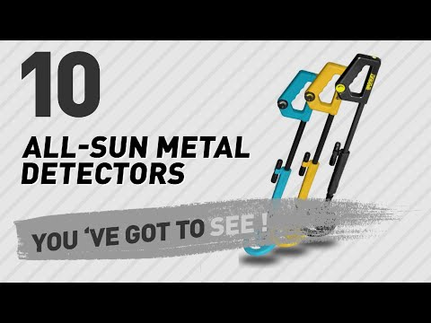 All-Sun Metal Detectors // New & Popular 2017