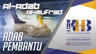 Video Al-Adab Al-Mufrad - Adab Pembantu MP3, 3GP, MP4, WEBM, AVI, FLV Mei 2019