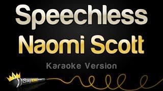 Download Lagu Naomi Scott - Speechless (Karaoke Version) Mp3